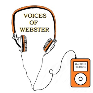 Voices Of Webster: September 6, 2019 ECHO's Voices Of